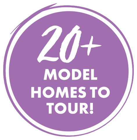 20+ Model Homes to Tour